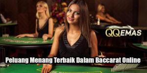 Peluang Menang Terbaik Dalam Baccarat Online